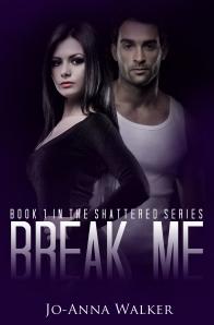 Break Me small - Jo-Anna Walker